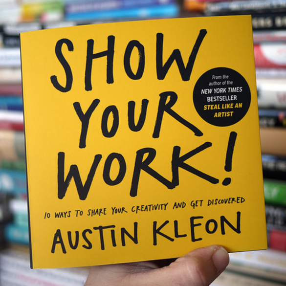 Show Your Work – Let's just get started.
